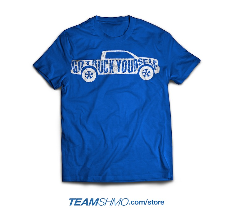 Go Truck Yourself T-Shirt